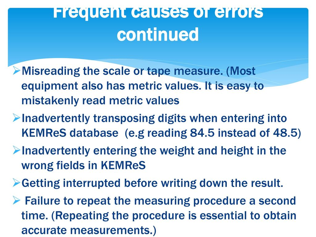 Frequent causes of errors continued