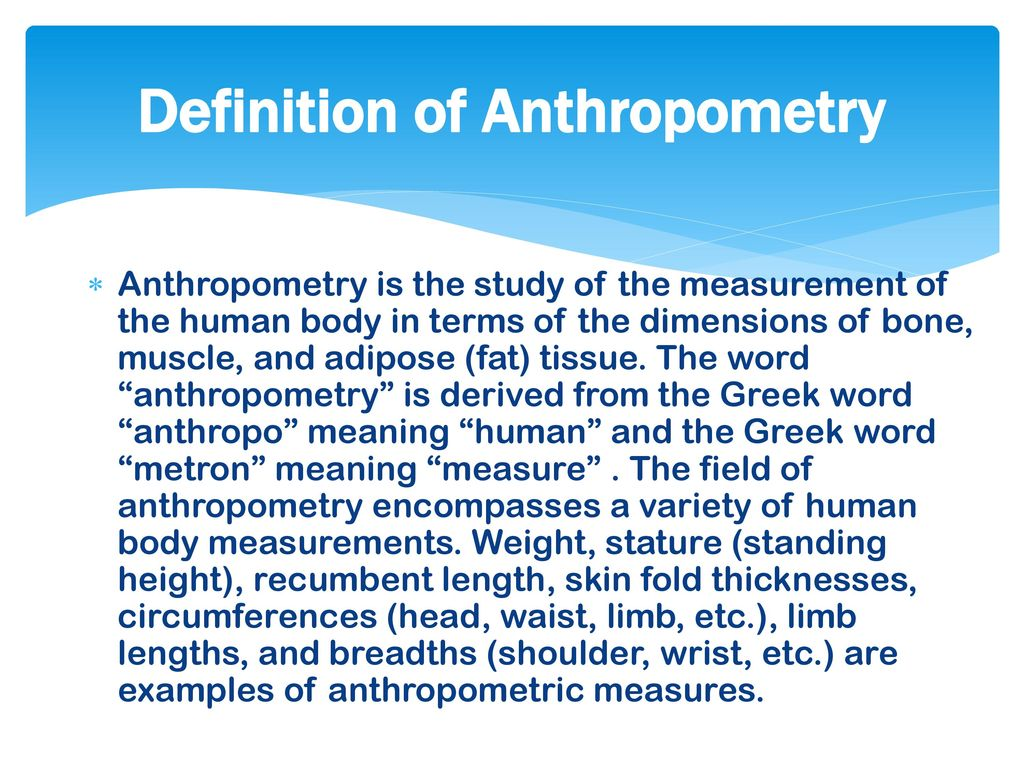 Definition of Anthropometry