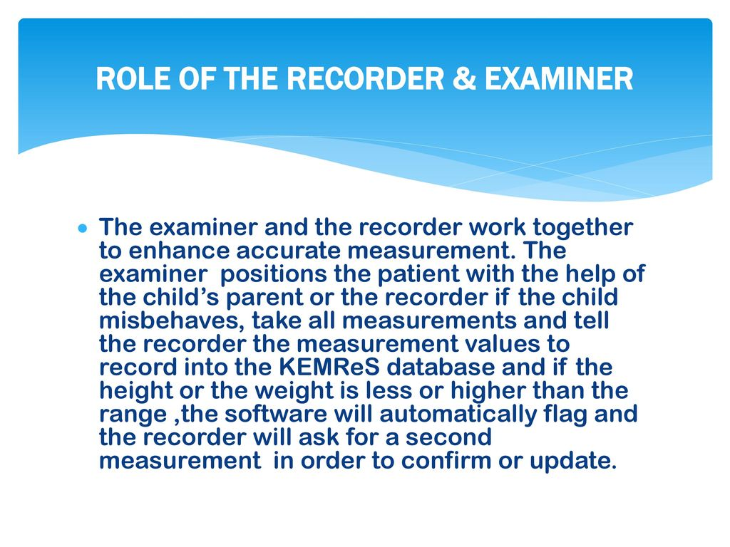 ROLE OF THE RECORDER & EXAMINER