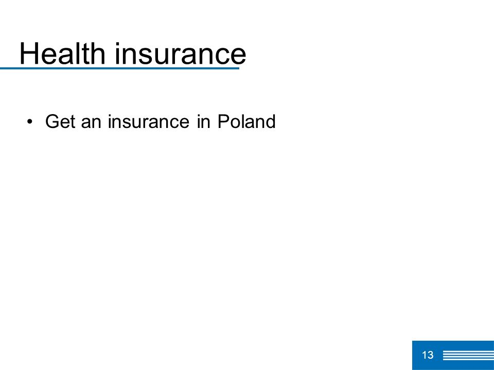 Health insurance Get an insurance in Poland 13