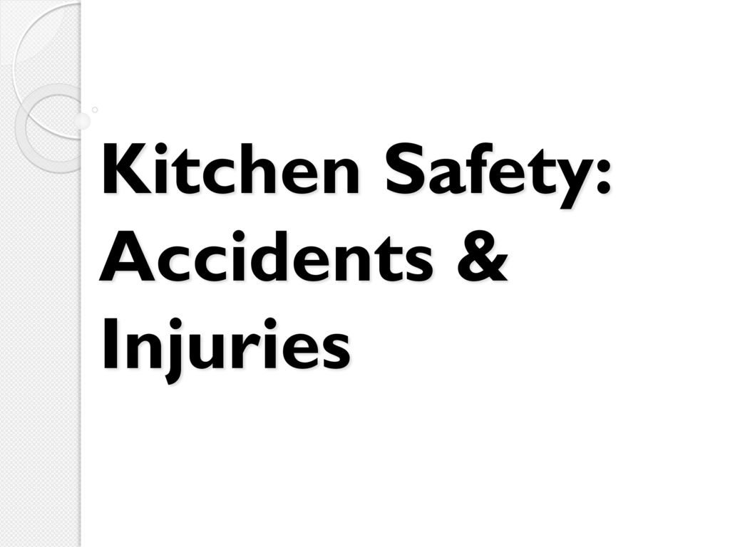 Bellwork: Identify as many kitchen safety hazards as possible. - ppt ...