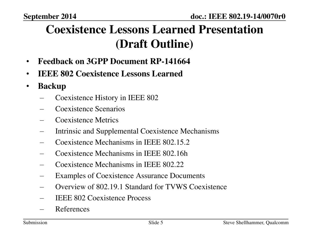 Coexistence Lessons Learned Presentation (Draft Outline)