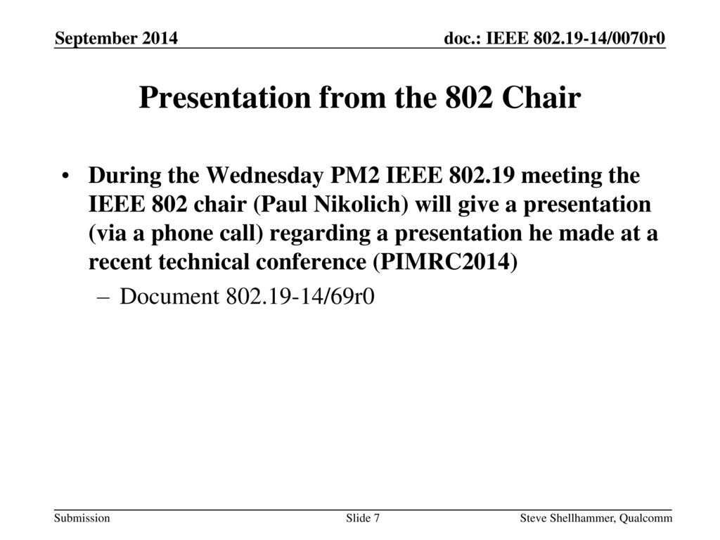 Presentation from the 802 Chair