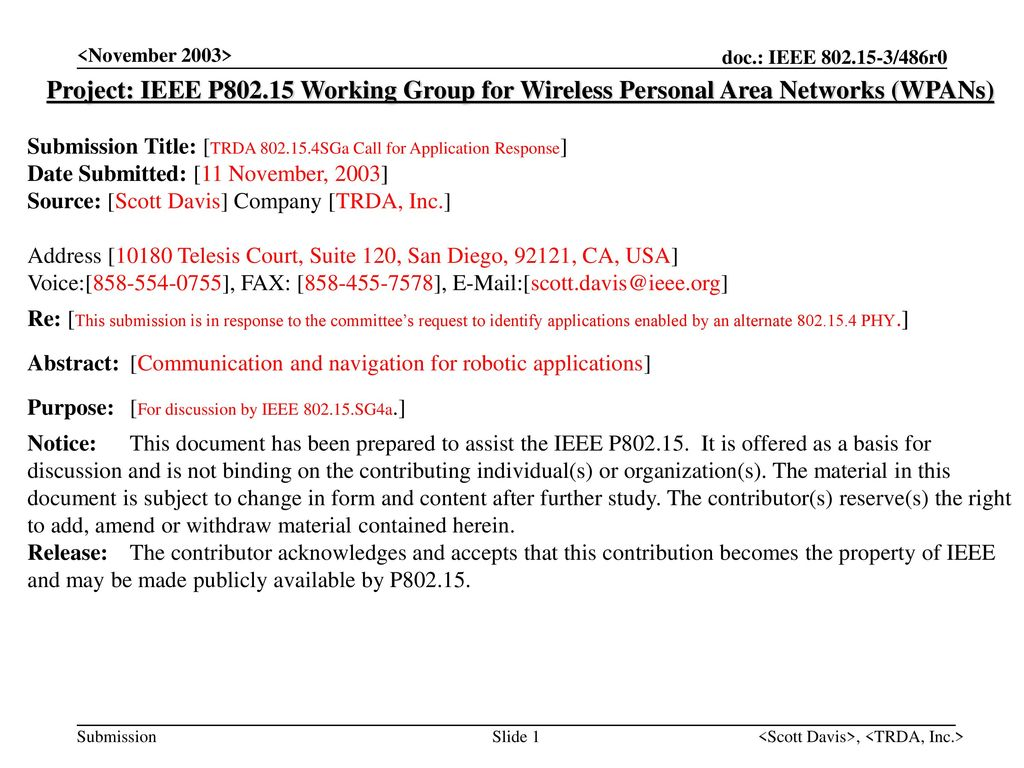 <November 2003> doc.: IEEE /486r0. <November 2003> Project: IEEE P Working Group for Wireless Personal Area Networks (WPANs)