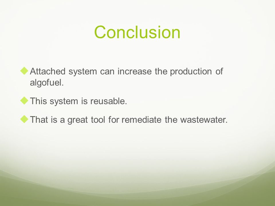 Conclusion Attached system can increase the production of algofuel.