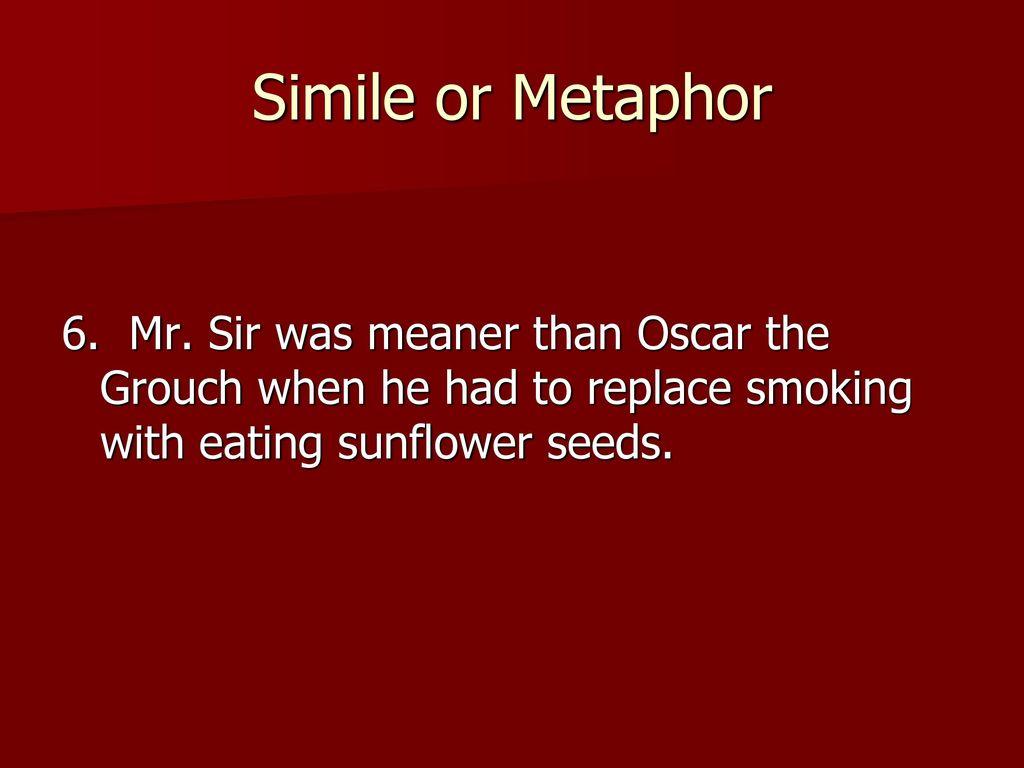 Similes Metaphors Ppt Download