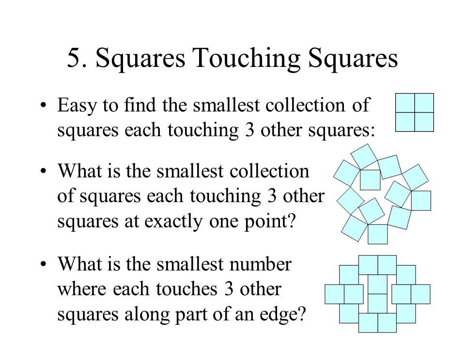 5. Squares Touching Squares