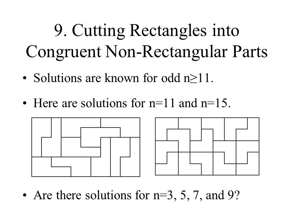 9. Cutting Rectangles into Congruent Non-Rectangular Parts