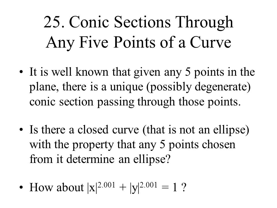 25. Conic Sections Through Any Five Points of a Curve