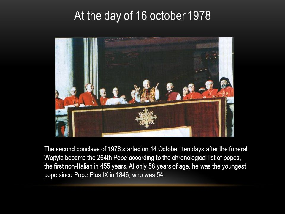 At the day of 16 october 1978
