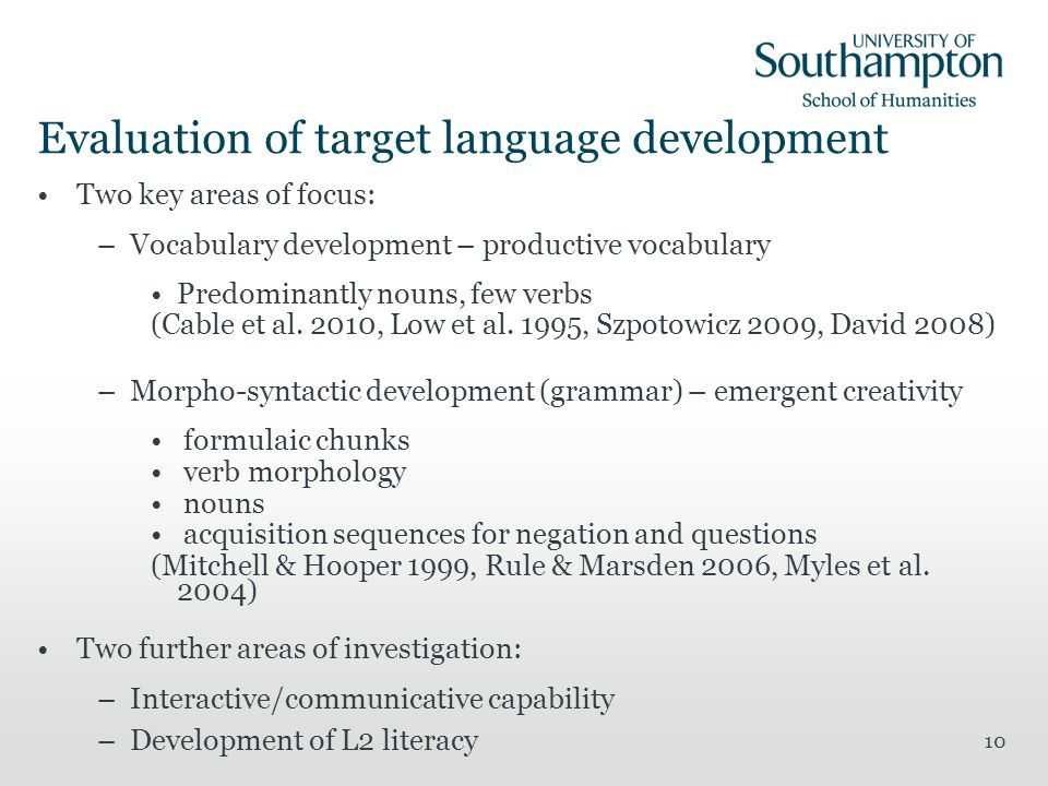 Evaluation of target language development
