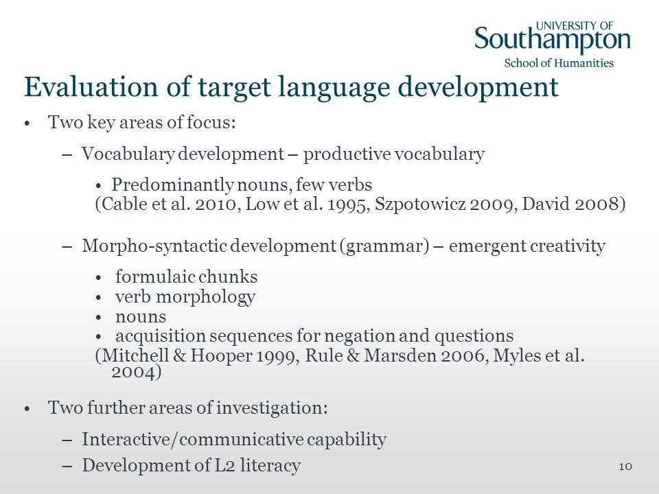 Evaluation of target language development