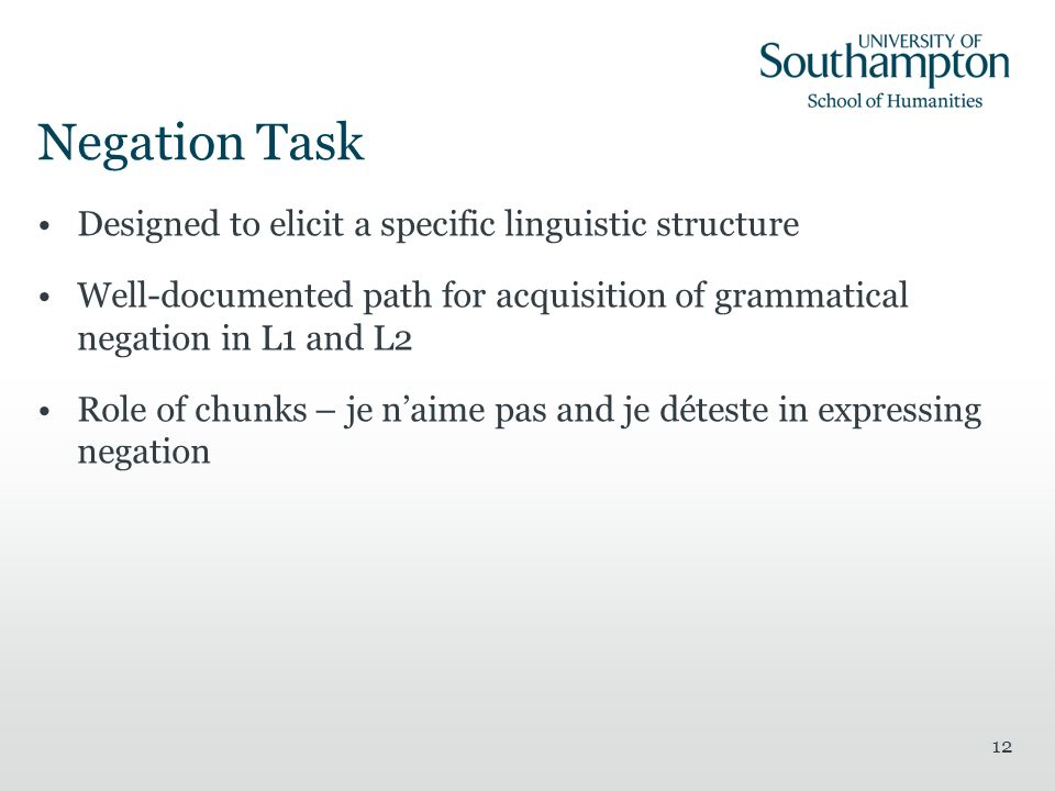 Negation Task Designed to elicit a specific linguistic structure