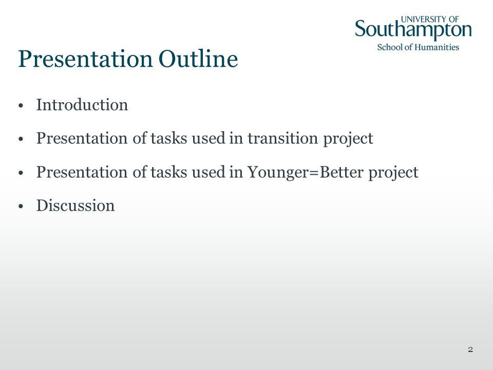 Presentation Outline Introduction
