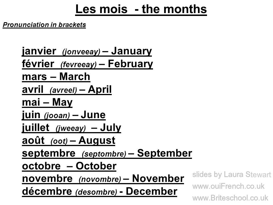 Les mois - the months janvier (jonveeay) – January