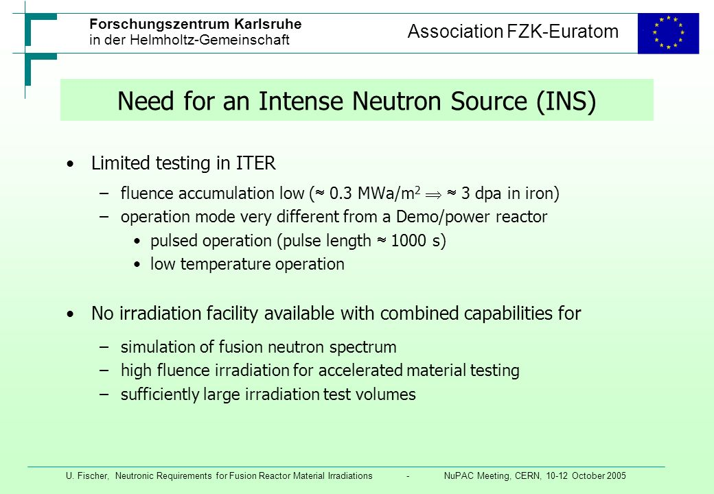Need for an Intense Neutron Source (INS)