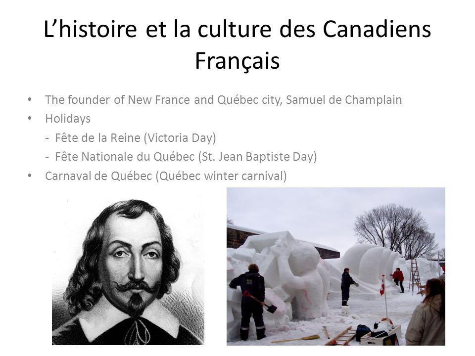 L'histoire et la culture des Canadiens Français