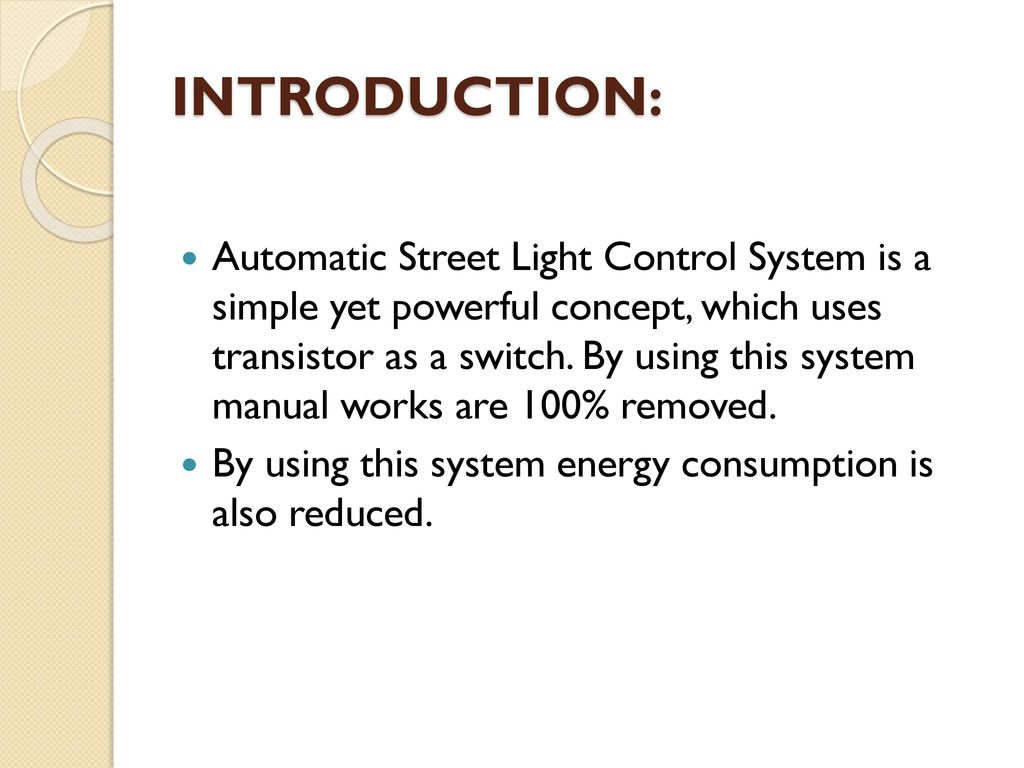 AUTOMATIC STREET LIGHT CONTROL USING LDR - ppt download
