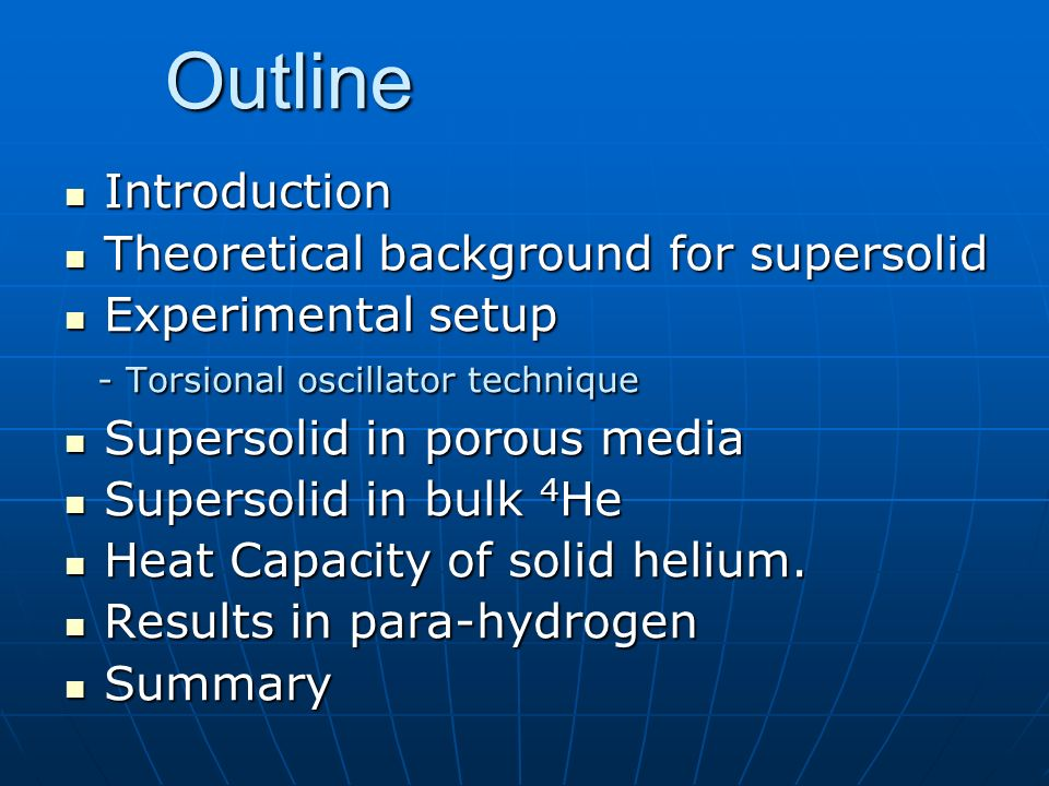 Outline Introduction Theoretical background for supersolid