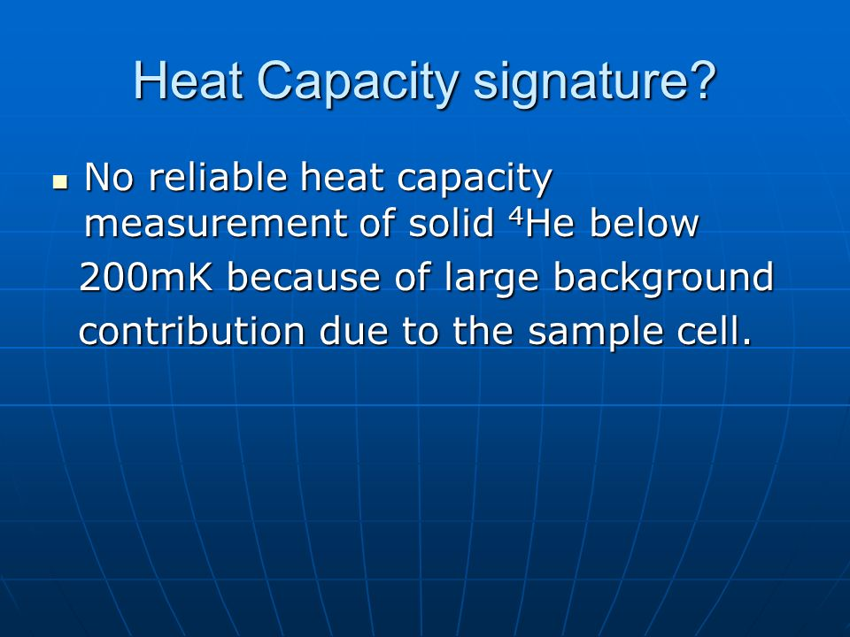Heat Capacity signature