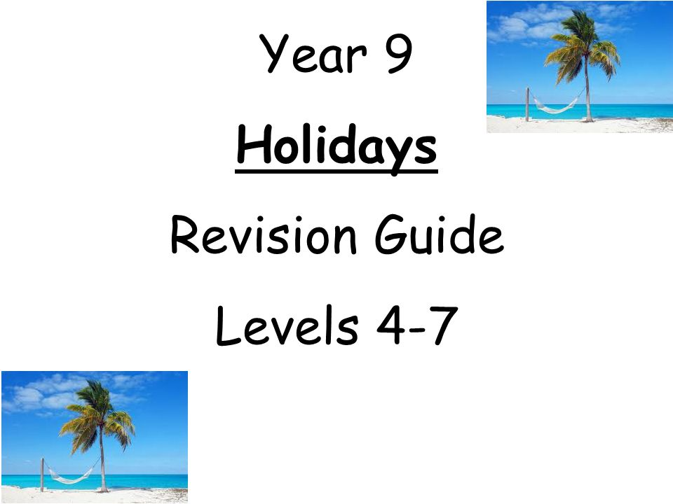 Year 9 Holidays Revision Guide Levels 4-7
