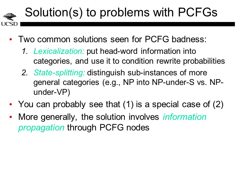 Solution(s) to problems with PCFGs