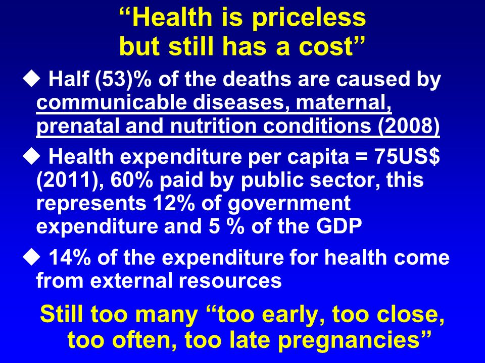 Health is priceless but still has a cost