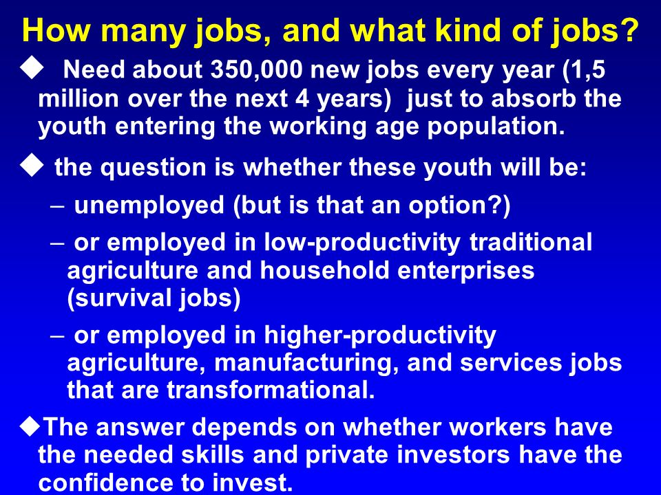 How many jobs, and what kind of jobs