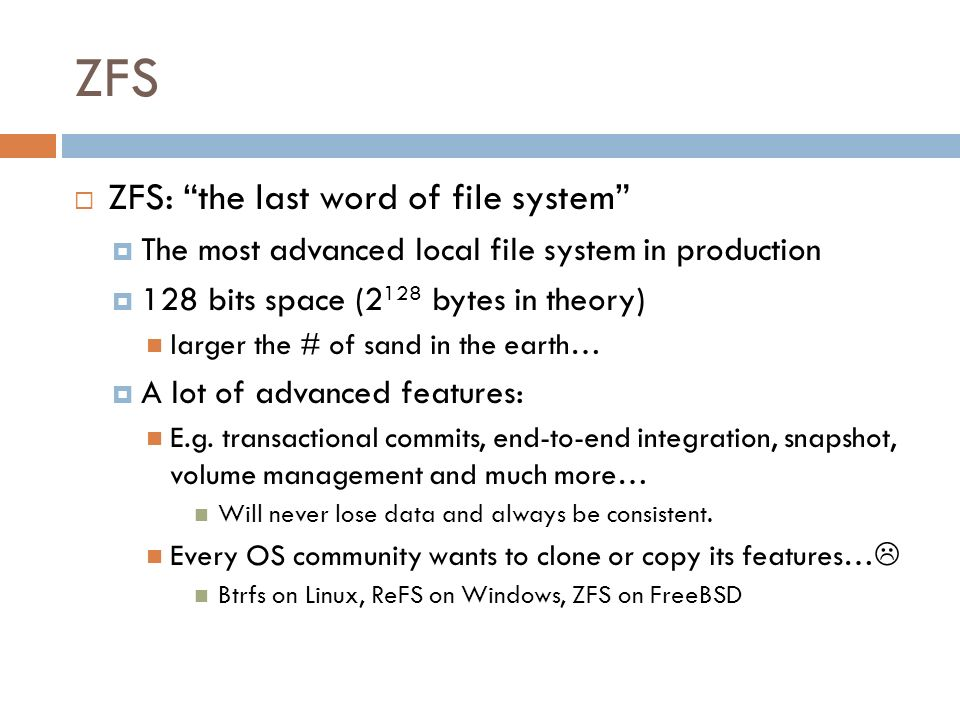 ZFS ZFS: the last word of file system