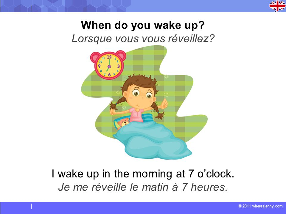 Lorsque vous vous réveillez