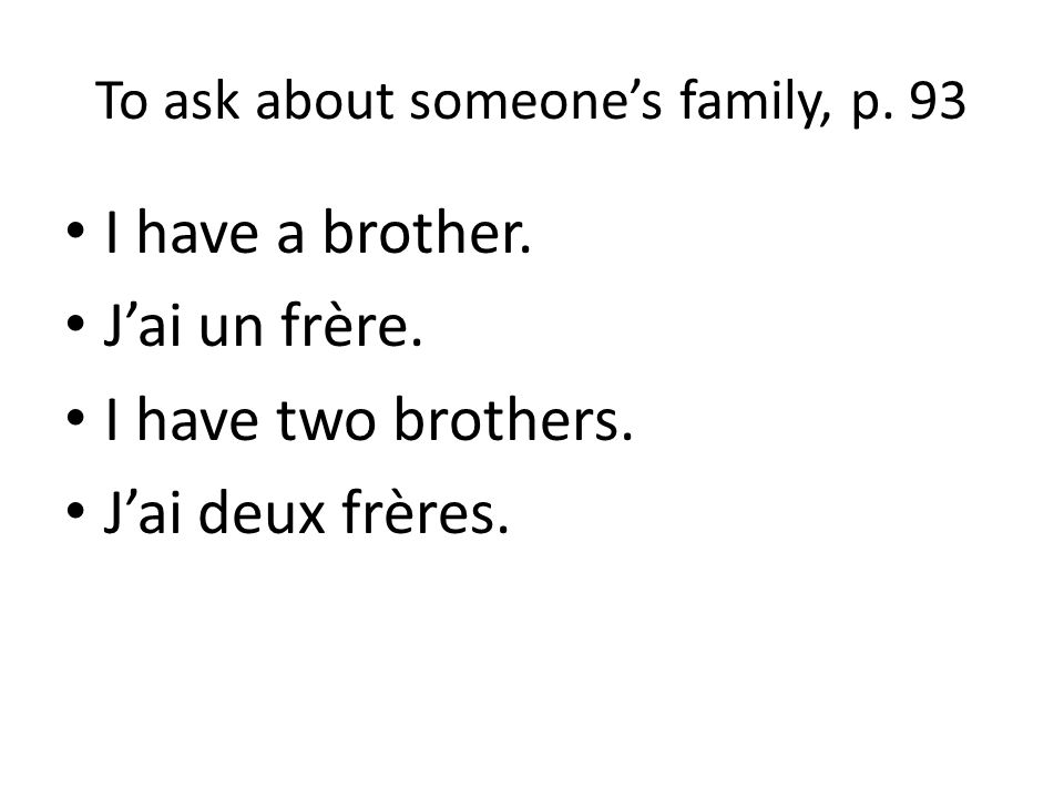 To ask about someone's family, p. 93