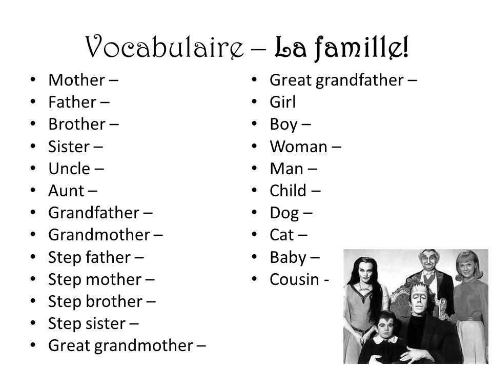 Vocabulaire – La famille!