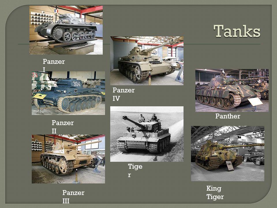 Tanks Panzer I Panzer IV Panther Panzer II Tiger King Tiger Panzer III