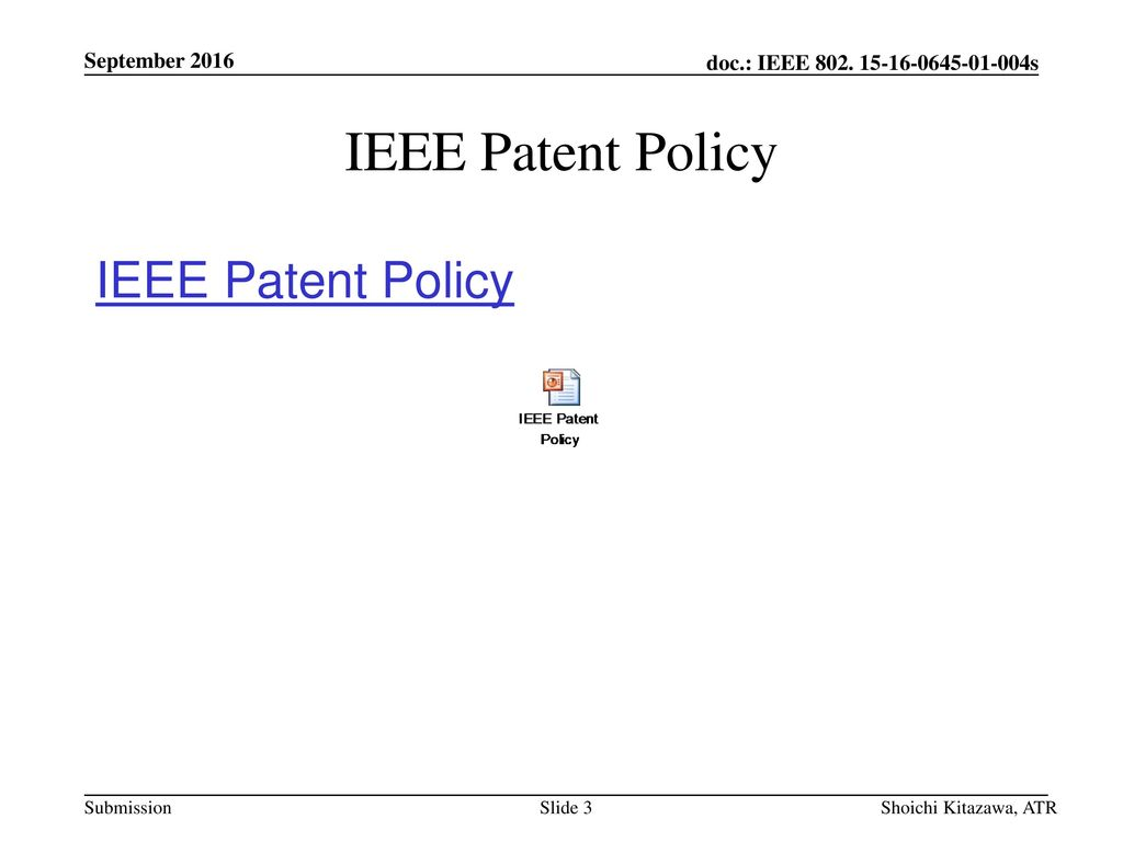 IEEE Patent Policy IEEE Patent Policy September 2016