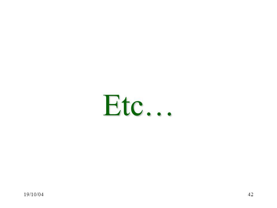 Etc… 19/10/04