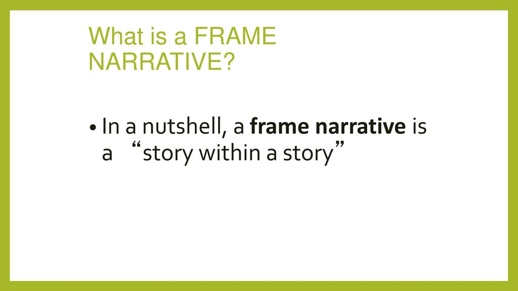 Funky What Is A Frame Narrative Image - Picture Frame Design ...