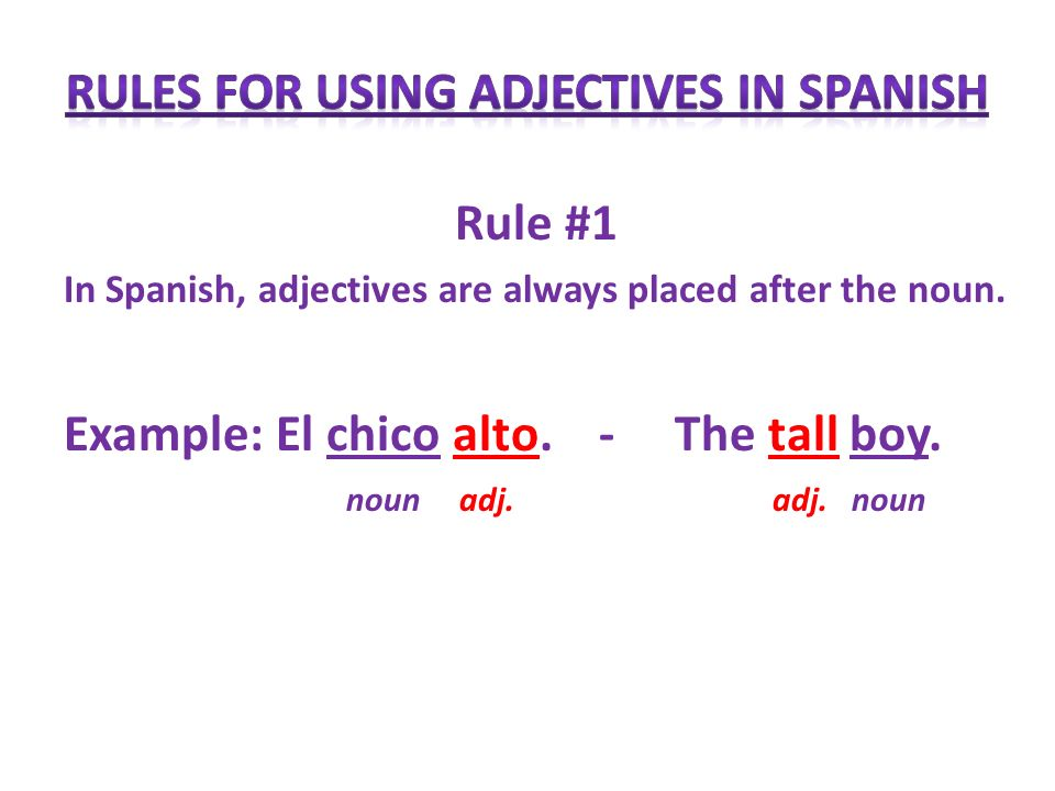 Rules for using adjectives in Spanish