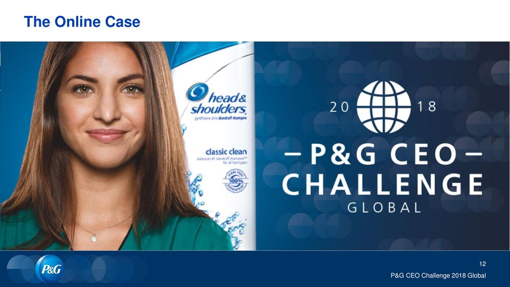 The Online Case P&G CEO Challenge 2018 Global