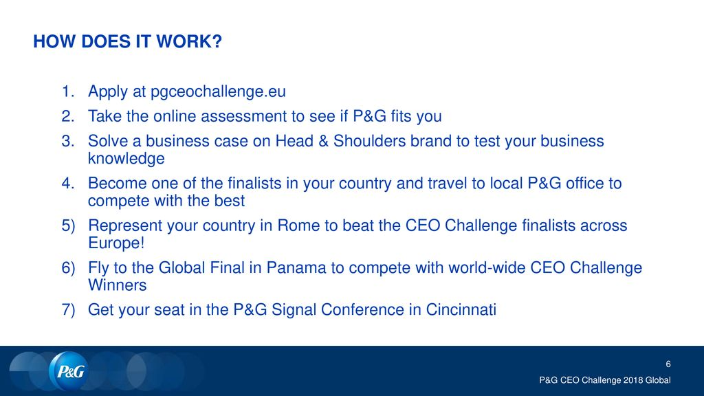 HOW DOES IT WORK Apply at pgceochallenge.eu