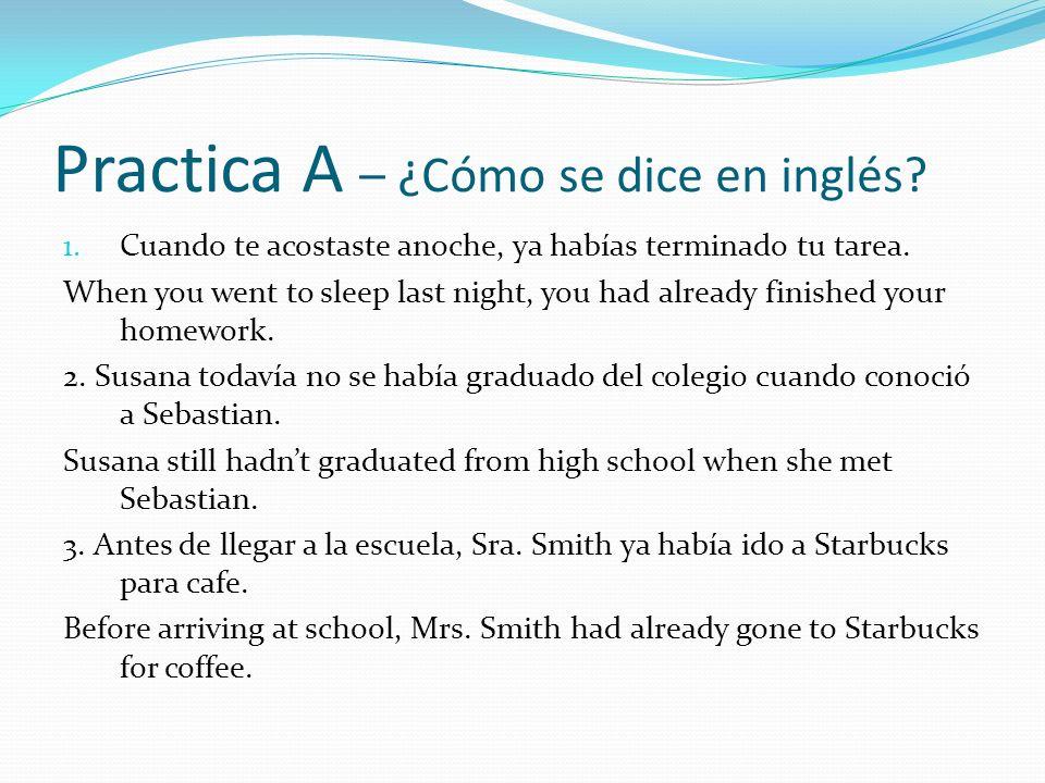 Practica A – ¿Cómo se dice en inglés