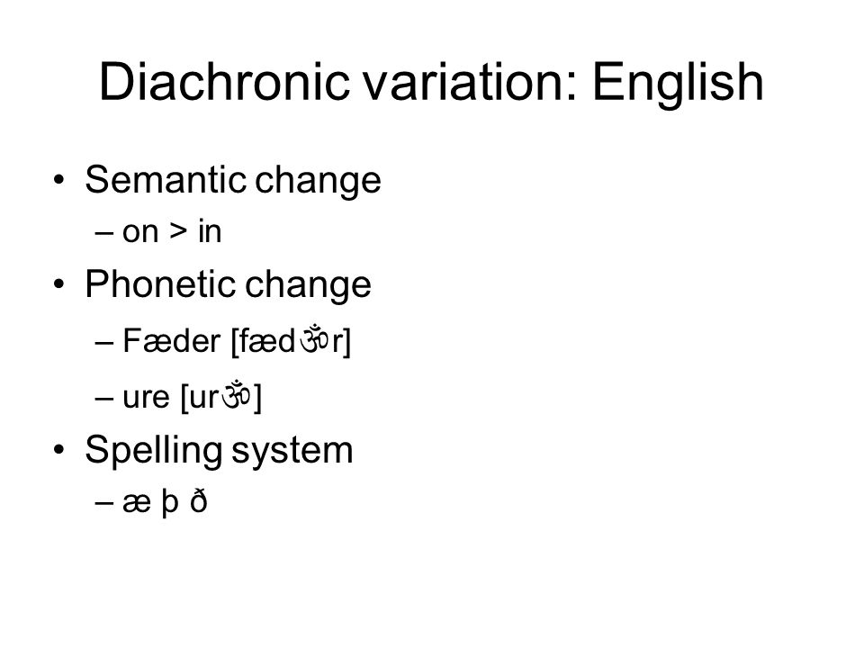 Diachronic variation: English