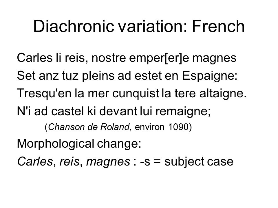 Diachronic variation: French