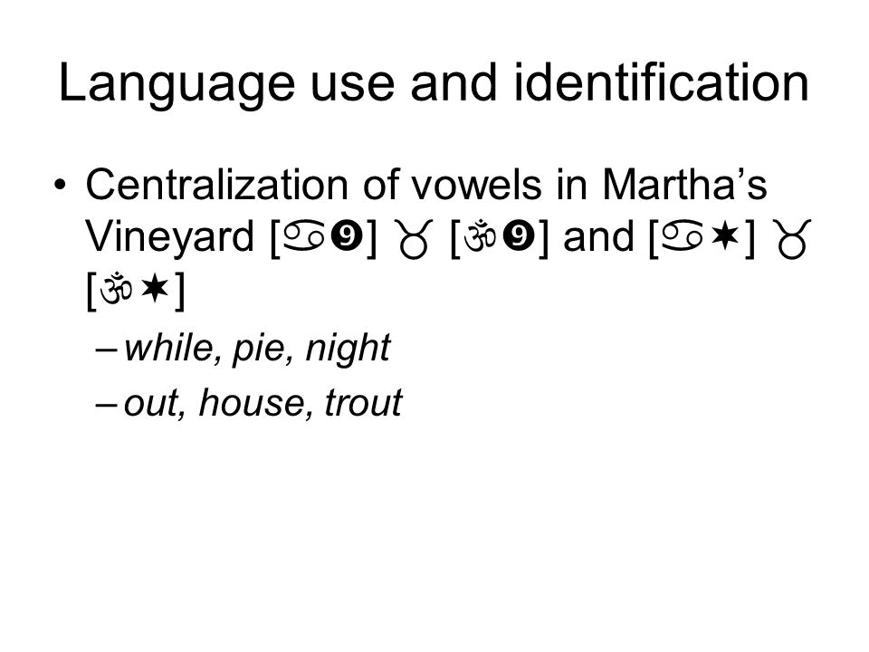 Language use and identification