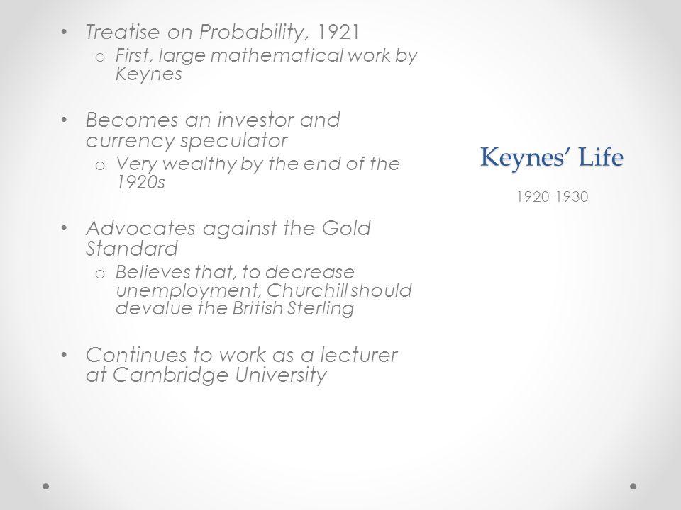 Keynes' Life Treatise on Probability, 1921