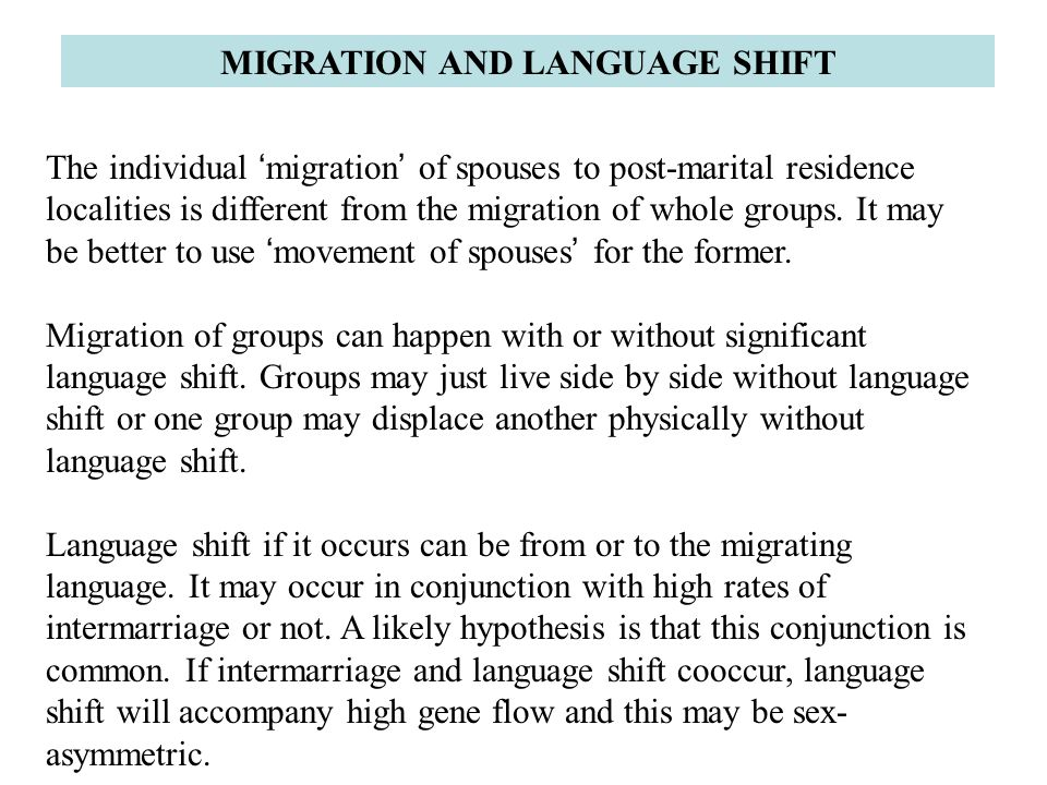 MIGRATION AND LANGUAGE SHIFT