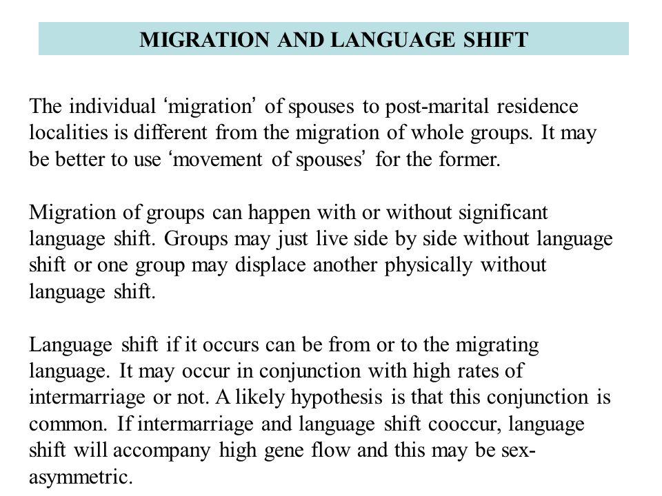 MIGRATION AND LANGUAGE SHIFT