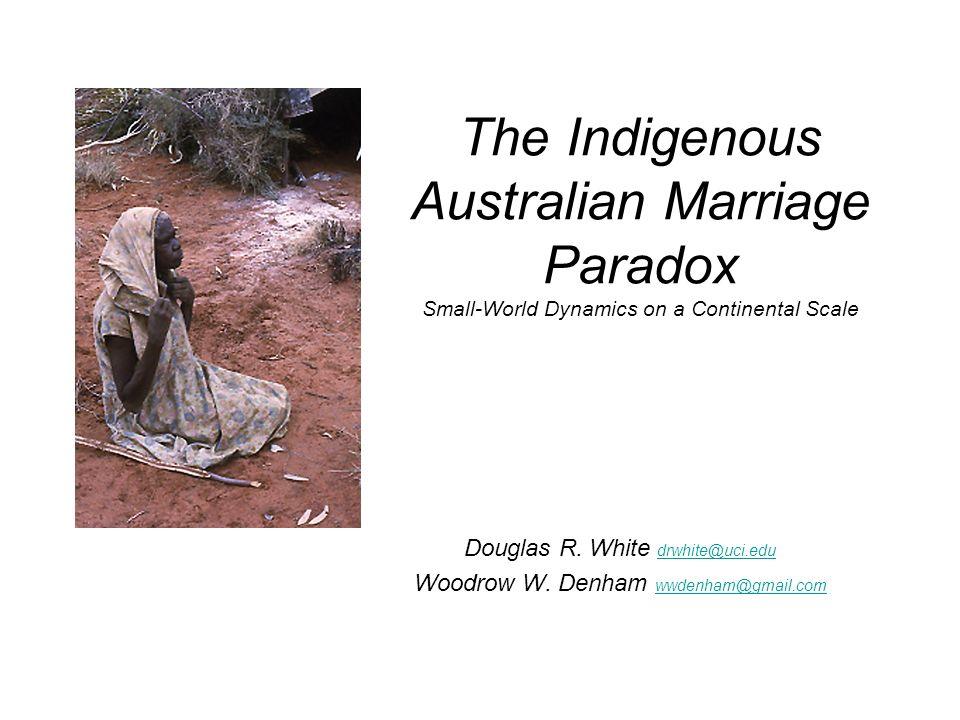 Douglas R. White drwhite@uci.edu Woodrow W. Denham wwdenham@gmail.com