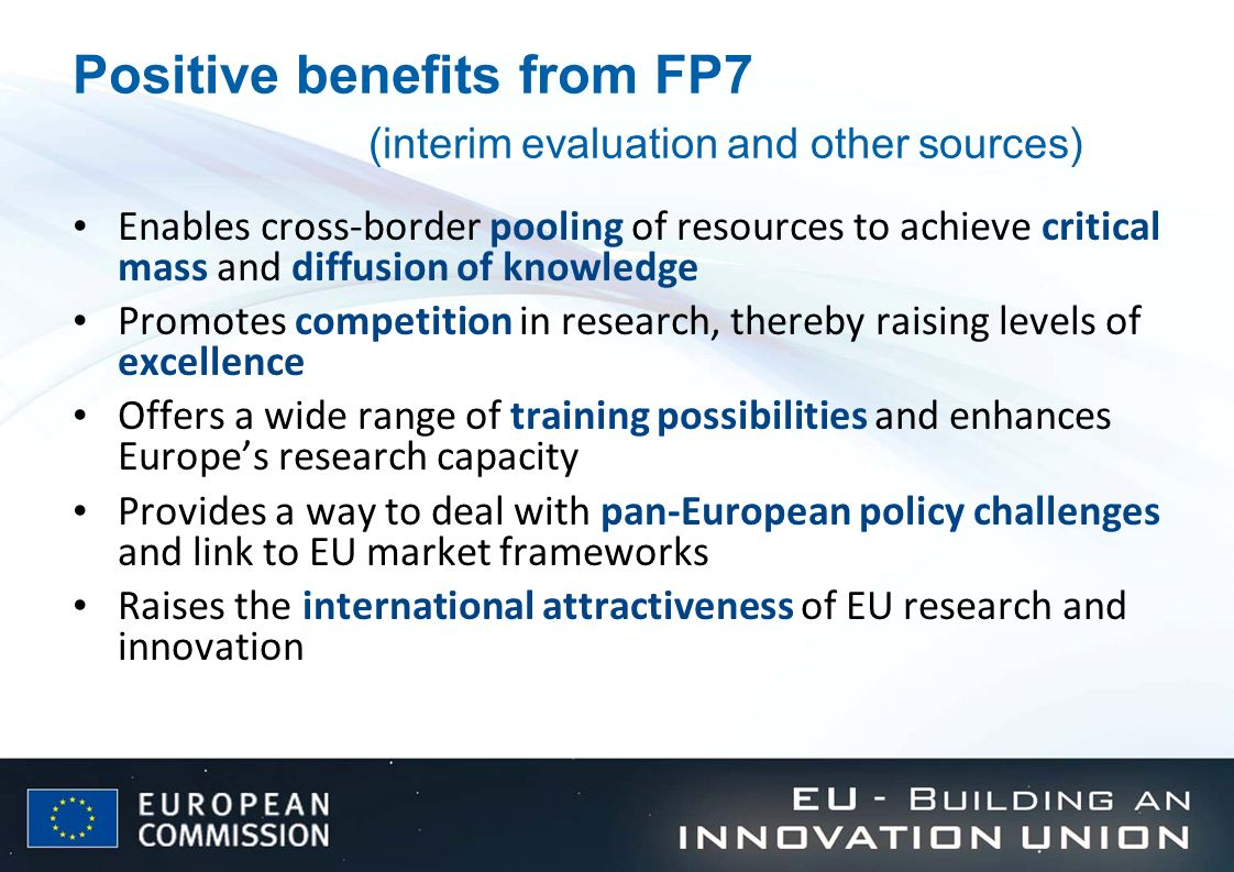 Positive benefits from FP7 (interim evaluation and other sources)