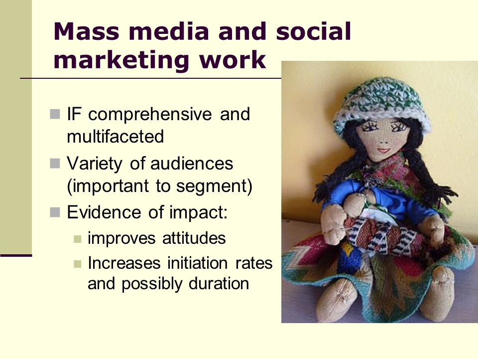 Mass media and social marketing work