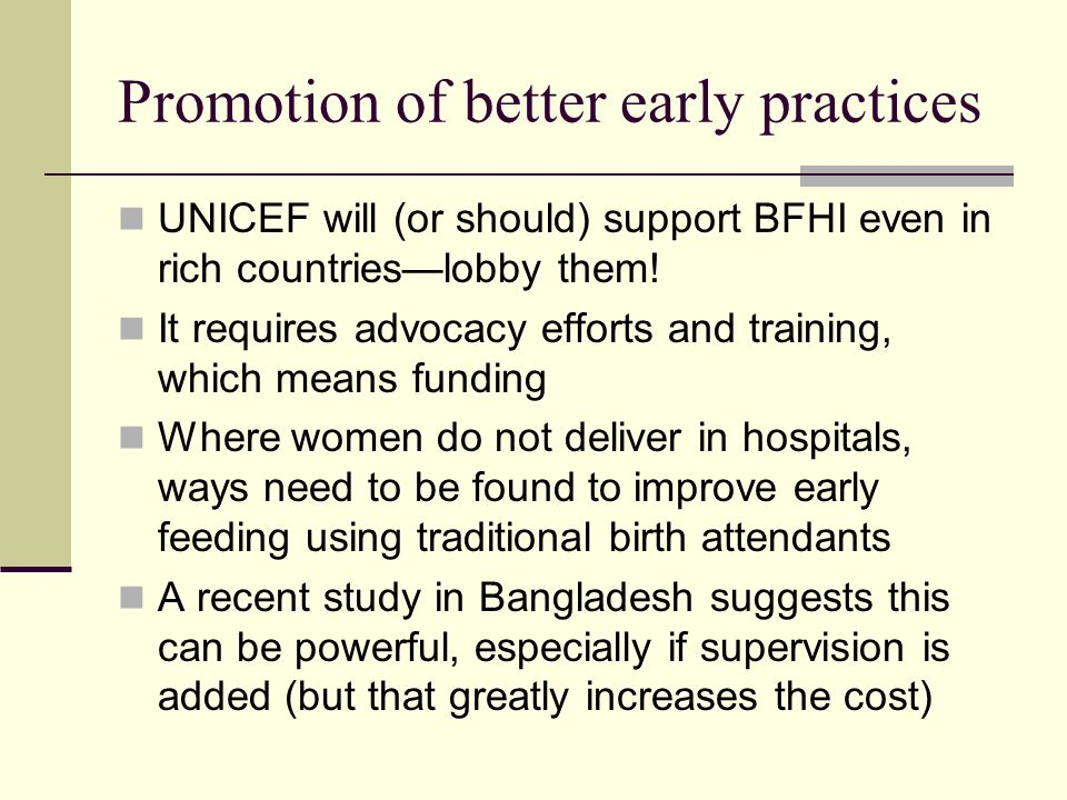 Promotion of better early practices